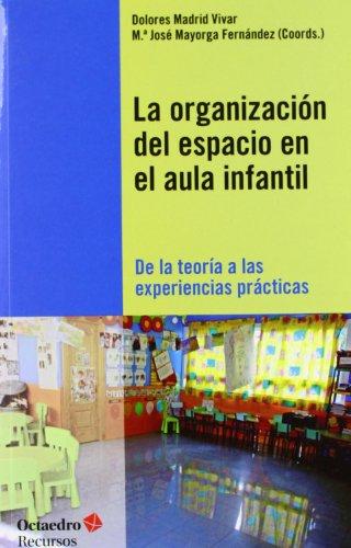La organización del espacio en el aula infantil: De la teoría a las experiencias prácticas (Recursos) - 9788499212258: 135