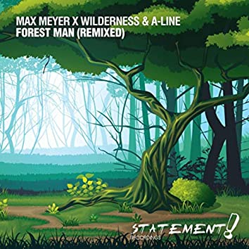 Forest Man (Remixed)