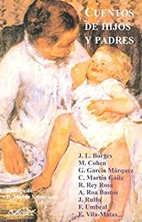 Cuentos de hijos y padres: Estampas de familia (Narrativa Breve)