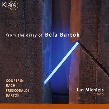 From the Diary of Béla Bartok, Couperin, Bach, Frescobaldi, Bartok