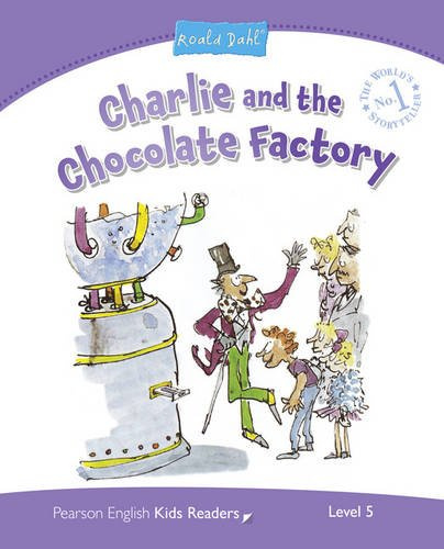 Charlie and the chocolate factory. Penguin kids. Level 5. Con espansione online (Pearson English Kids Readers)