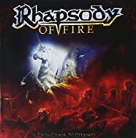 From Chaos To Eternity by Rhapsody Of Fire (2011-07-12)