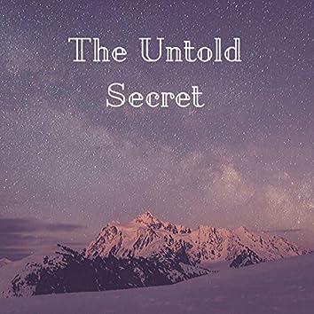 The Untold Secret