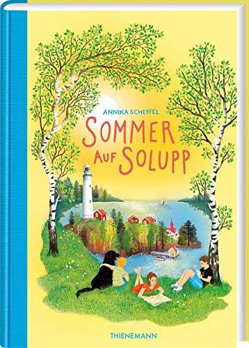 Sommer auf Solupp: Ein Kinderbuch voller Sonne, Spaß und spannender Abenteuer