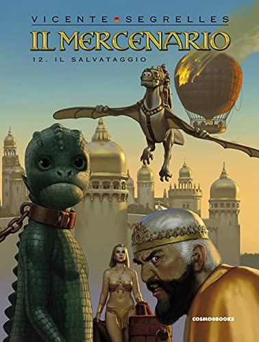 Il mercenario. Il salvataggio (Vol. 12)