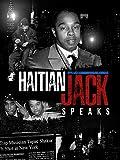 Haitian Jack Speaks