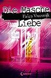 Die Masche Liebe - Helen Vreeswijk