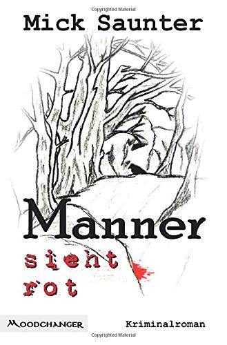 Manner sieht rot (Siebenteilige Reihe um den Salzburger Kommissar Konstantin Manner)