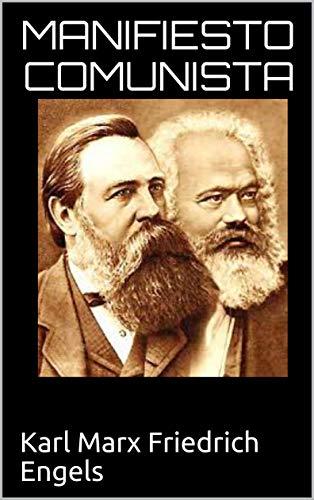 Manifiesto Comunista eBook: Friedrich Engels, Karl Marx : Amazon.es: Tienda Kindle