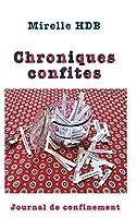 Chroniques Confites: Journal de confinement