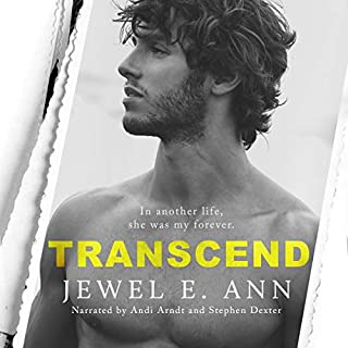 Transcend     The Transcend Duet, Book 1              By:                                                                                                                                 Jewel E Ann                               Narrated by:                                                                                                                                 Andi Arndt,                                                                                        Stephen Dexter                      Length: 8 hrs and 34 mins     126 ratings     Overall 4.7