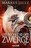 Die Rückkehr der Zwerge 1: Roman von Markus Heitz