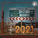Road to Twenty21 amapiano mix (feat. Maphorisa, Kabza De Small, Vigro Deep & Sha Sha e.t.c)