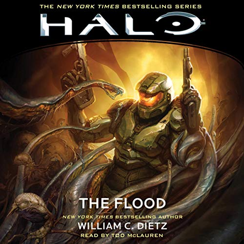 HALO: The Flood     HALO, Book 2              By:                                                                                                                                 William C. Dietz                               Narrated by:                                                                                                                                 Todd McLaren                      Length: 10 hrs and 46 mins     231 ratings     Overall 4.7