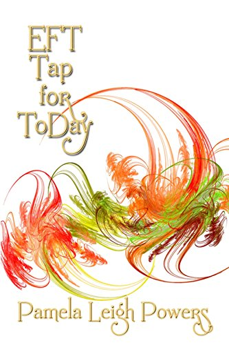 EFT Tap for ToDay: 365 inspirational taps to start your day inspired (English Edition)