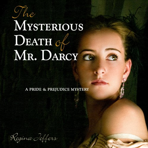 The Mysterious Death of Mr. Darcy cover art