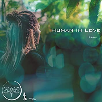 Human In Love