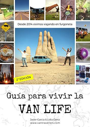 Guía para vivir la Van Life: Como vivir viajando en furgoneta