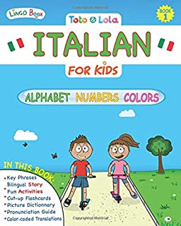 Toto and Lola Italian for Kids: Alphabet, Numbers, Colors