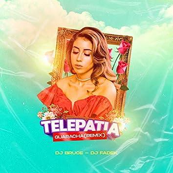 Telepatía Guaracha (Remix)