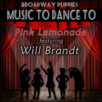 Pink Lemonade (Featured Music In Dance Moms)