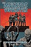 Los muertos vivientes nº 22/32: Un nuevo comienzo (Los Muertos Vivientes (The Walking Dead Cómic))