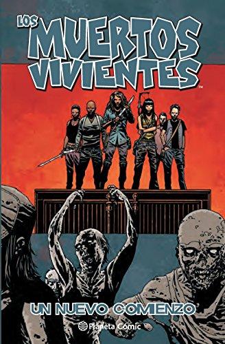 Los muertos vivientes nº 22/32: Un nuevo comienzo: 1 (Los Muertos Vivientes (The Walking Dead Cómic))