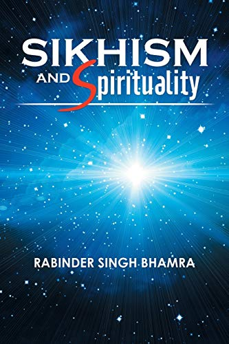 Compare Textbook Prices for Sikhism And Spirituality  ISBN 9781503572409 by Bhamra, Rabinder Singh