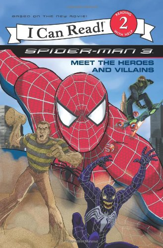 Spider-Man 3: Meet The Heroes and Villains (I Can Read: Level 2)の詳細を見る
