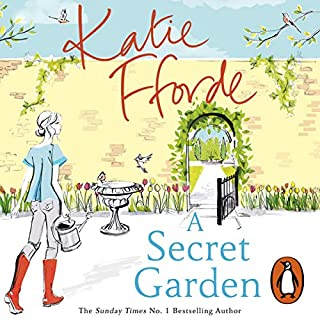 A Secret Garden                   By:                                                                                                                                 Katie Fforde                               Narrated by:                                                                                                                                 Ms Helen Johns                      Length: 9 hrs and 34 mins     163 ratings     Overall 4.2