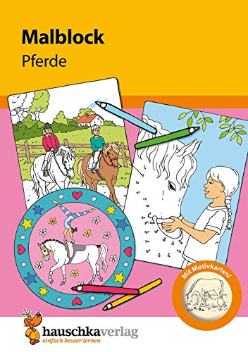 Malblock - Ponys und Pferde, A5-Block (Malblöcke, Band 604)