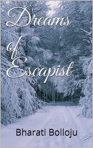 Dreams of Escapist (English Edition)
