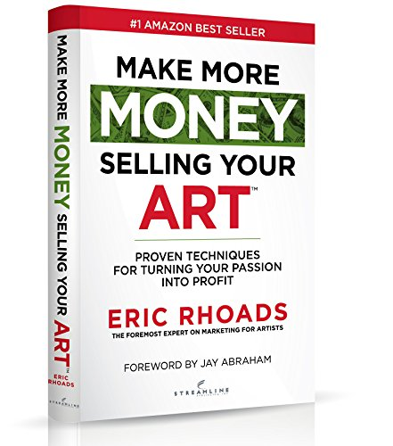 Top New Make More Money Selling Your Art: Proven Techniques For Turning Your Passion Into Profit [DVD]