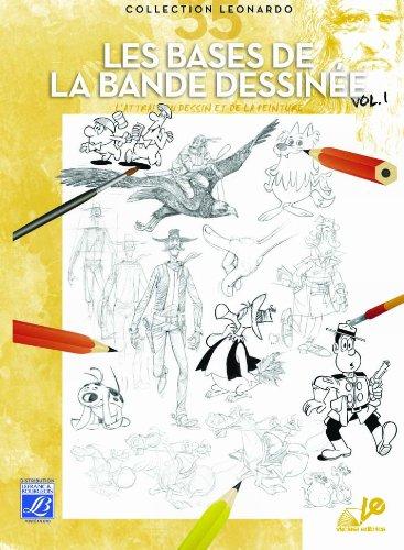 Lefranc Bourgeois Album Léonardo n°35 Les Bases de la bande dessinée volume 1