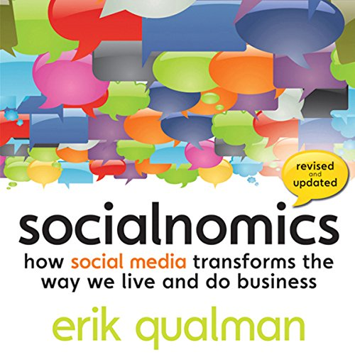 Socialnomics: How Social Media Transforms the Way We Live and Do Business cover art
