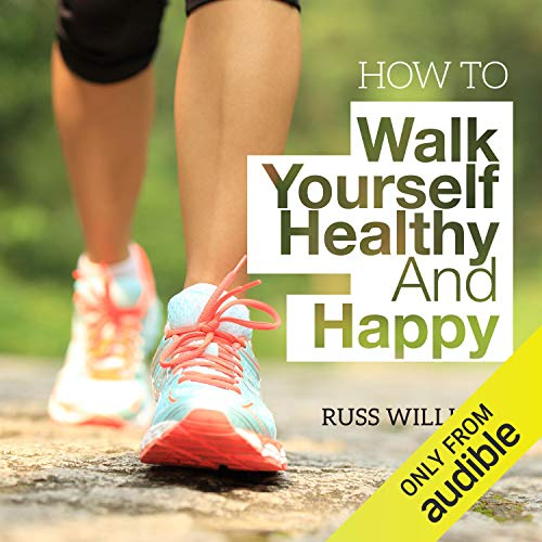 How to Walk Yourself Healthy and Happy cover art