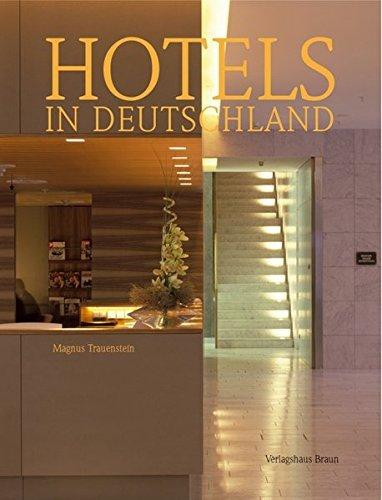 Hotels in Deutschland by Magnus Trauenstein (2005-01-31)