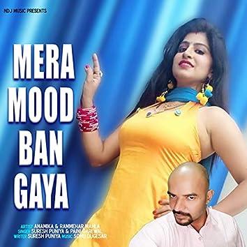 Mera Mood Ban Gaya