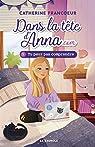 Dans la tête d'Anna.com, tome 1 : Tu peux pas comprendre par Francoeur
