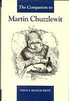 The Companion to Martin Chuzzlewit (The Dickens Companions)