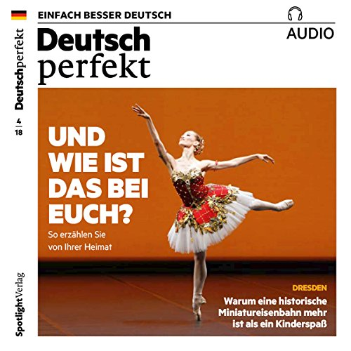 Deutsch perfekt Audio. 4/2018     Deutsch lernen Audio - Und wie ist das bei euch?              By:                                                                                                                                 div.                               Narrated by:                                                                                                                                 div.                      Length: 1 hr and 3 mins     Not rated yet     Overall 0.0