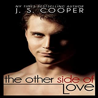 The Other Side of Love     Forever Love, Book 4              By:                                                                                                                                 J. S. Cooper                               Narrated by:                                                                                                                                 Lynn Barrington                      Length: 5 hrs and 9 mins     36 ratings     Overall 4.2