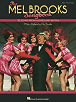 The Mel Brooks Songbook: 23 Songs from Movies and Shows with a Preface by Mel Brooks: 23 Songs from Movies and Shows with a Preface by Mel Brooks
