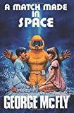 A Match Made In Space: Back to the Future Book by George McFly