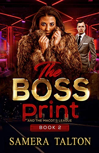 The Boss Print : and the mascot's league (English Edition)