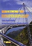 Cálculo de Estructuras - Tomo I : Estructuras articuladas, reticuladas, arcos, cables. Cálculo matricial, cálculo dinámico, cálculo plástico