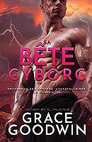 Sa Bête Cyborg: (Grands caractères) (Programme Des Épouses Interstellaires: La Colonie)