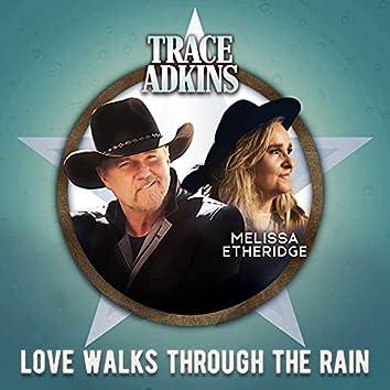 Love Walks Through the Rain (feat. Melissa Etheridge)