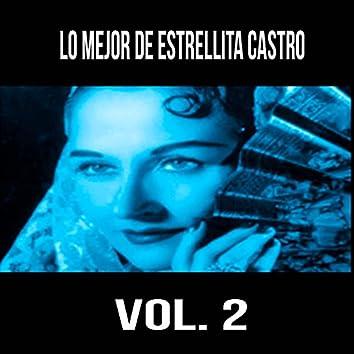 Lo Mejor de Estrellita Castro, Vol. 2