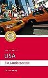 USA: Ein L�nderportr�t (3., aktualisierte Auflage 2018!)